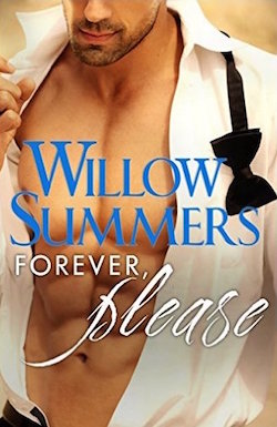 Forever, Please by Willow Summers