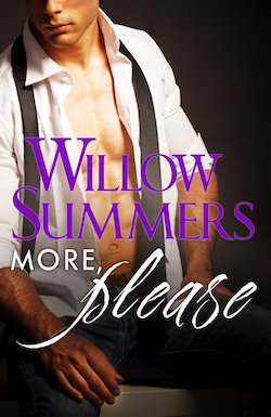 More, Please by Willow Summers