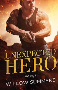 Unexpected Hero by Willow Summers